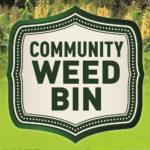 The Community Weed Bin is here!